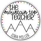 The Mountain Top Teacher Shop--Lora Miller