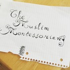 The Muslim Montessorian