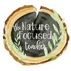 The Nature Focused Teacher
