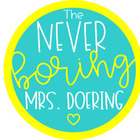 The Never Boring Mrs Doering