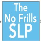 The No Frills SLP