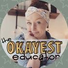 The Okayest Educator