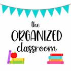 The Organized Classroom