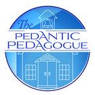 The Pedantic Pedagogue