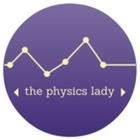 The Physics Lady