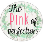 The Pink of Perfection
