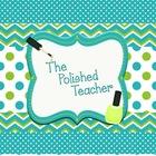 The Polished Teacher