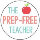 The Prep-Free Teacher