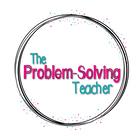 The Problem-Solving Teacher