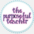The Purposeful Teacher