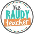 The Raudy Teacher