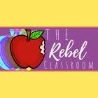 The Rebel Classroom