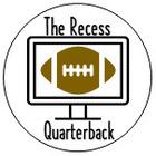 The Recess Quarterback