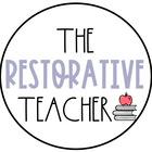 The Restorative Teacher