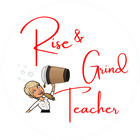 The Rise and Grind Teacher
