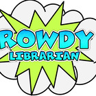 The Rowdy Librarian