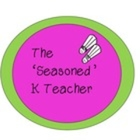 The 'Seasoned' K Teacher