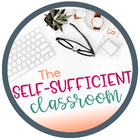 The Self-Sufficient Classroom