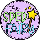 The SPED Fairy