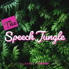 The Speech Jungle