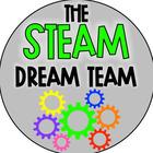 The STEAM Dream Team