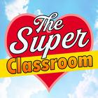 The Super Classroom