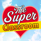 The Super Classroom