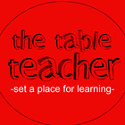 The Table Teacher