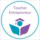 The Teacher Entrepreneur