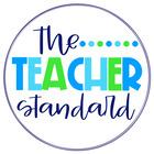 The Teacher Standard