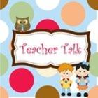 The Teacher Talk Blog