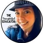 The Thoughtful Educator