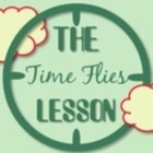The Time Flies Lesson