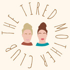 The Tired Mother Club