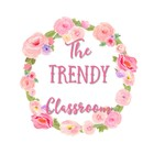 The Trendy Classroom