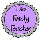 The Twitchy Teacher