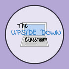 The Upside Down Classroom