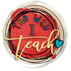 The Way I Teach