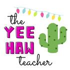 The Yee Haw Teacher