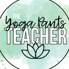 The Yoga Pants Teacher