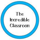 TheIncredibleClassroom