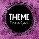 Theme Teacher
