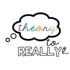 Theory2Really