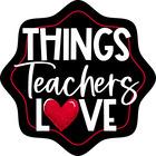 Things Teachers Love