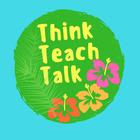 ThinkTeachTalk