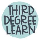 Third Degree LEARN