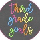 Third Grade Goals