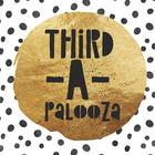 Third-A-Palooza
