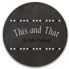 This and That by Tisha Hanback