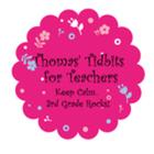 Thomas' Tidbits for Teachers